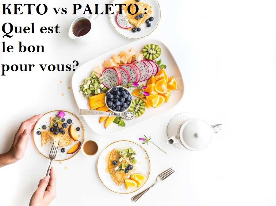 KETO vs PALETO : Quel est le bon pour vous?