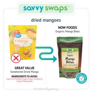 [Savvy Swaps] Mangue séchée