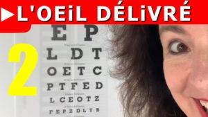 Utiliser un tableau optométrique pour améliorer sa vue (partie 2/4)